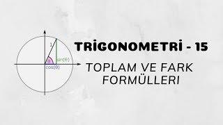Download Trigonometri - 15 (Toplam ve Fark Formülleri) Video