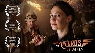 Download Steampunk Sci-Fi Short Film - Airlords of Airia Video
