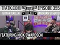 Download The Fighter and The Kid - Episode 355: Nick Swardson Video