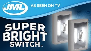 Download Super Bright Switch from JML Video