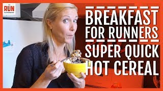 Download Power Breakfast For Runners | Super Quick Hot Cereal Video