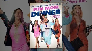 Download Fun Mom Dinner Video