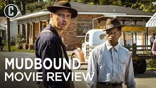 Download Mudbound Movie Review: Will It Put Netflix in the Oscar Race? Video