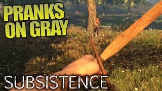 Download PRANKS ON GRAY & TALKING SURVIVAL GAMES | Subsistence | Let's Play Multiplayer Gameplay | S02E06 Video