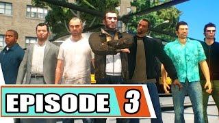 Download GTA Series - Season 5: Episode 3 Video