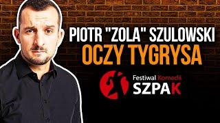 Download Piotr ″Zola″ Szulowski stand up - ″Oczy Tygrysa″ - pełny program Video