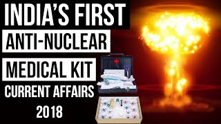 Download India's First Anti Nuclear Medical Kit भारत की स्वदेशी परमाणु रोधी मेडिकल किट Current Affairs 2018 Video