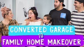 Download Converted Garage to Family Home Makeover! Video