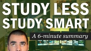 Download Study Less Study Smart: A 6-Minute Summary of Marty Lobdell's Lecture - College Info Geek Video