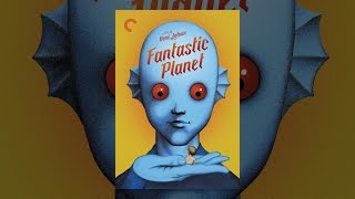 Download Fantastic Planet Video