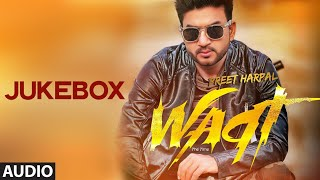 Download Preet Harpal: Waqt (Full Album) Audio Songs | Jukebox | Punjabi Songs Latest Video
