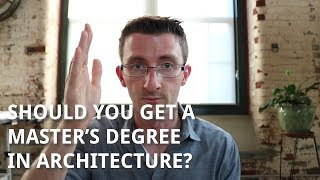 Download Should You Get a Master's Degree in Architecture Video