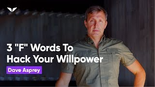 Download 3 ″F″ Words to Hack your Willpower | Dave Asprey Video