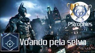 Download Batman™: Arkham Knight - Voando pela selva - Guia de Troféu. Video
