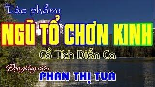 Download Ngũ Tổ Chơn Kinh - Phan Thị Tua Video