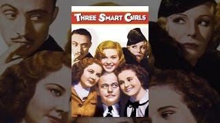 Download Three Smart Girls Video