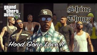 Download Shine Thugz - ″Hood gone love it″ GTA music vidéo (By Jay Rock) Video