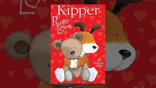 Download Kipper: Puppy Love Video