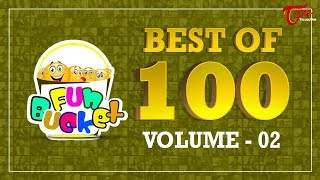 Download Fun Bucket | Best Of 100 Episodes | Volume - 02 | Funny Videos 2017 | Telugu Comedy Web Series Video