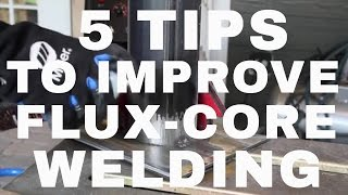 Download 5 Tips To Better Flux-Core Welding Video
