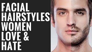 Download Men's Facial Hair Styles Women Love and Hate Video