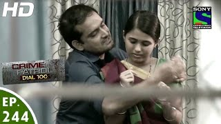 Download Crime Patrol Dial 100 - क्राइम पेट्रोल - Aarti - Episode 244 - 22nd September, 2016 Video