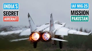 Download Story Of IAF MiG-25 Foxbat Over Pakistan - How Indian Air Force Kept MiG-25 Foxbat Secret? (Hindi) Video