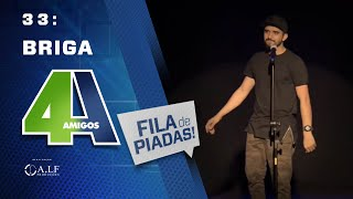 Download BRIGA - FILA DE PIADAS - #33 Video