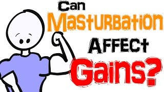 Download Can Masturbation Affect Your Muscle Gains? Video