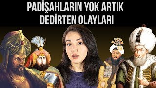 Download OSMANLI PADİŞAHLARININ YOK ARTIK DEDİRTEN OLAYLARI Video
