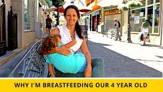 Download Why I'm Breastfeeding Our 4-Year Old - And In Public Too! Video