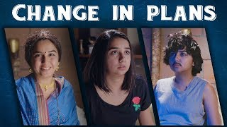 Download Change of Plans | MostlySane Video