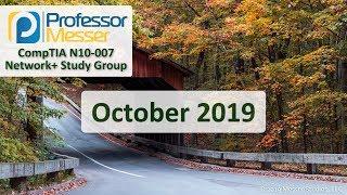 Download Professor Messer's Network+ Study Group - October 2019 Video