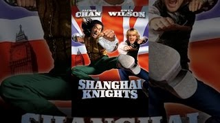 Download Shanghai Knights Video
