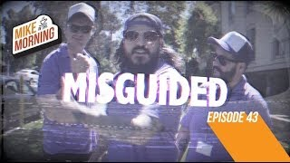 Download Misguided | MIKE IN THE MORNING | ep 43 Video