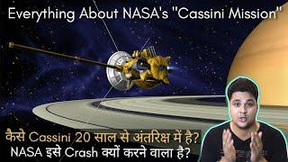 Download Everything About Cassini Saturn Mission, 20 साल से Cassini अंतरिक्ष में कैसे है? Video