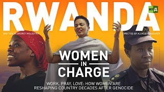 Download Rwanda. Women in Charge. Work, pray, love: How women are reshaping country decades after genocide Video