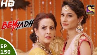 Download Beyhadh - बेहद - Ep 150 - 8th May, 2017 Video