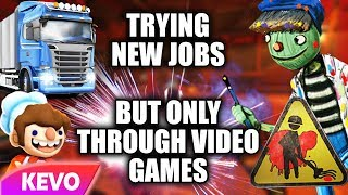 Download Trying new jobs but only through video games Video