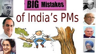 Download Big Mistakes of India's PM Video