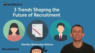 Download 3 Future Trends in Recruitment | Recruitment Video
