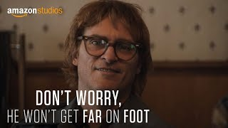 Download Don't Worry, He Won't Get Far On Foot - Official Trailer | Amazon Studios Video