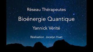Download Bioénergie Quantique : Yannick VÉRITÉ Video