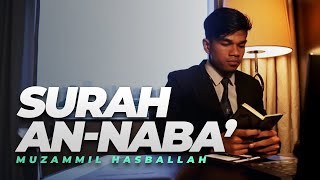 Download Muzammil Hasballah - AN-NABA' FULL (New) Video