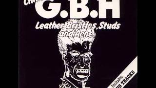 Download GBH - Leather,Bristles,Studs And Acne (FULL ALBUM) Video