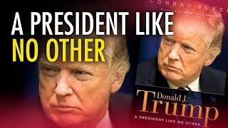 "Download Conrad Black: ""Donald Trump: A President Like No Other"" Video"