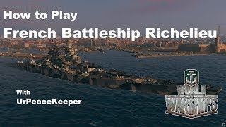 Download How To Play French Battleship Richelieu In World Of Warships Video