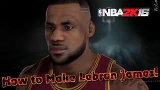Download How to Create LEBRON JAMES in Nba 2k16 | My Player Face Sculpting Video