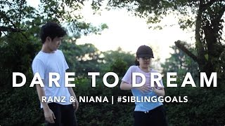 Download Dare to Dream | Ranz & Niana Video