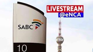 Download LIVE: SABC Hearing Video